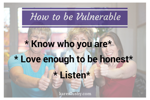 How to be vulnerable
